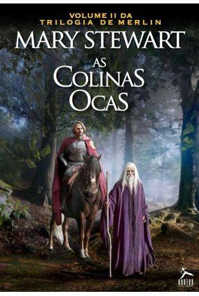 As Colinas Ocas - Trilogia de Merlin - Vol. 2 - Stewart,Mary pdf epub