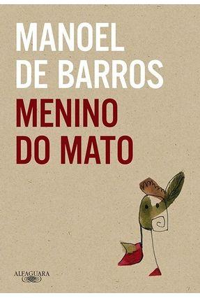 Menino do Mato - Barros,Manoel De   Nisrs.org