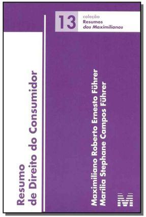 Resumo de Direito do Consumidor - Führer,Marília Stephane Campos Führer,Maximiliano Roberto Ernesto | Hoshan.org