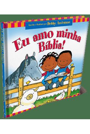 D.A - Eu Amo A Minha Bíblia - Anderson,Debby | Nisrs.org