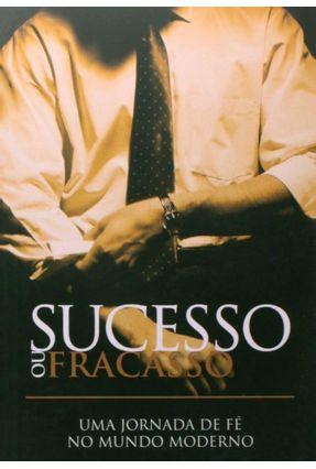 Sucesso ou Fracasso - Bill Crowder Roper,David | Hoshan.org
