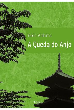 A Queda do Anjo - Mishima,Yukio | Hoshan.org