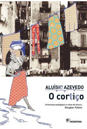 O Cortiço - 5ª Ed. 2015 - Azevedo,Aluísio pdf epub