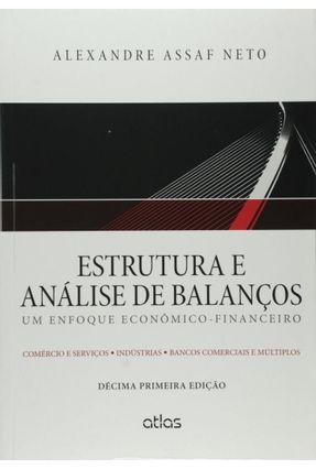 Estrutura e Análise de Balanços - Um Enfoque Econômico-Financeiro - 11ª Ed. 2015 (Livro-Texto) - Assaf Neto,Alexandre | Hoshan.org
