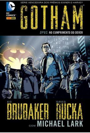 Gotham - Dpgc - No Cumprimento do Dever - Rucka,Greg Brubaker,Ed pdf epub