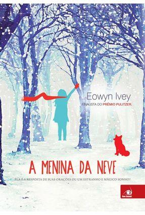 A Menina da Neve - Ivey,Eowyn pdf epub
