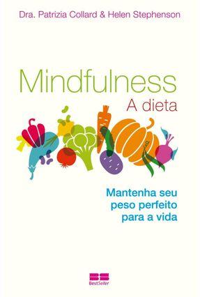 Mindfulness - A Dieta - Collard,Patrizia Stephenson,Helen | Hoshan.org