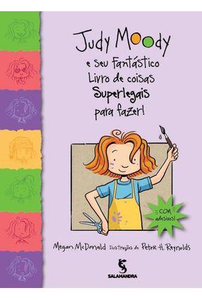 Judy Moody e Seu Fantástico Livro De Coisas Superlegais Para Fazer! - McDonald,Megan | Hoshan.org
