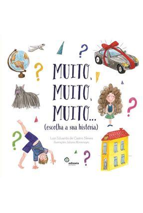 Muito, Muito, Muito... (Escolha Sua História) - Neves,Luiz Eduardo De Castro | Hoshan.org