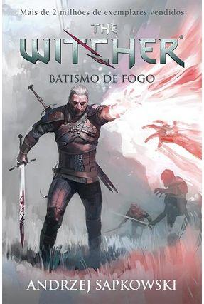 Batismo De Fogo - The Witcher - Vol. 5 - Capa Game - Sapkowski,Andrzej | Hoshan.org
