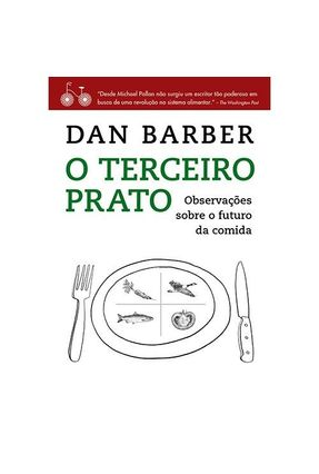 O Terceiro Prato - Barber,Dan pdf epub
