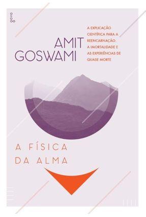 A Física da Alma - 3ª Ed. 2015 - Goswami,Amit   Hoshan.org