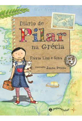 Diário de Pilar na Grécia - 2ª Ed. 2015 - Silva,Flávia Lins e   Hoshan.org