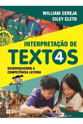 Interpretação de Textos - 4º Ano - Cereja,William Roberto Cleto,Ciley pdf epub