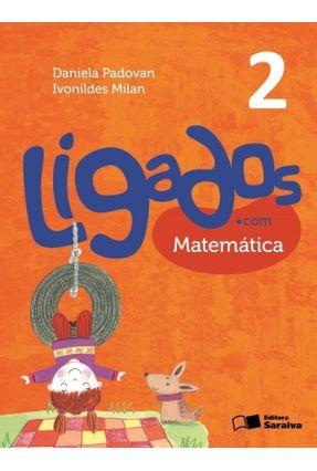 Ligados.Com - Matemática - 2º Ano - 2ª Ed. 2015 - Padovan,Daniela pdf epub