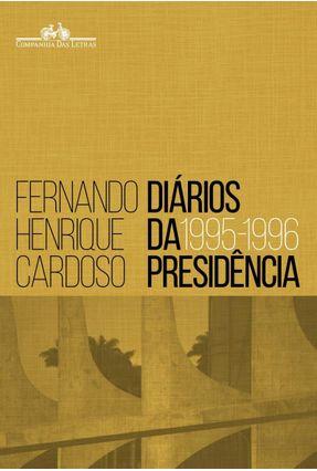 Diários da Presidência - Vol. 1 - Cardoso,Fernando Henrique pdf epub
