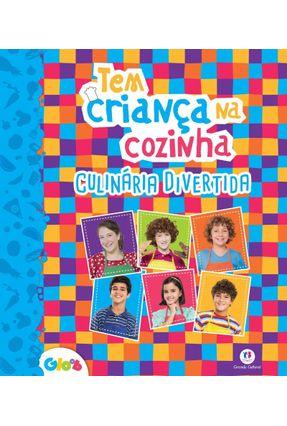Tem Criança na Cozinha - Culinária Divertida - Editora Ciranda Cultural | Nisrs.org