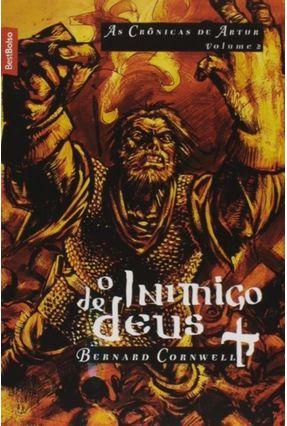O Inimigo De Deus - As Crônicas De Artur - Vol. 2 - Edição De Bolso - Cornwell,Bernard pdf epub
