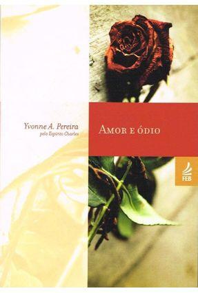 Amor e Ódio - Yvonne Amaral Pereira pdf epub