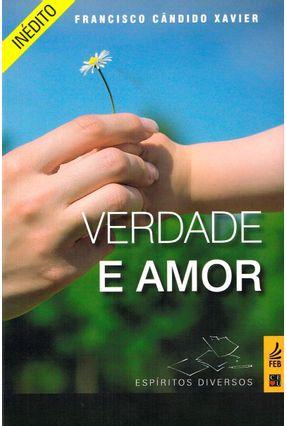 Verdade E Amor - Xavier,Francisco Candido | Hoshan.org
