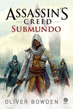 Assassin'S Creed - Submundo - Bowden,Oliver   Hoshan.org
