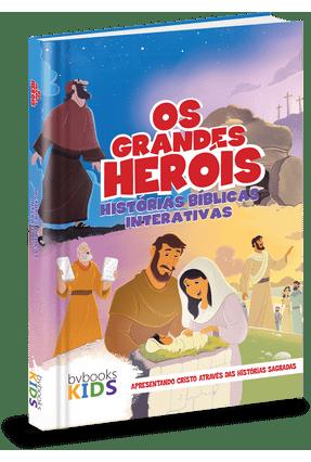 Bíblia Os Grandes Heróis - Histórias Bíblicas Interativas - Bvbooks | Hoshan.org