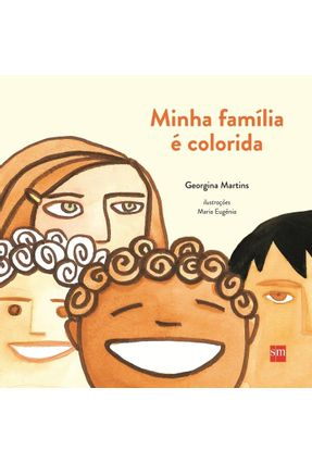 Minha Familia e Colorida - 2ª Ed. 2015 - Martns,Georgina | Nisrs.org