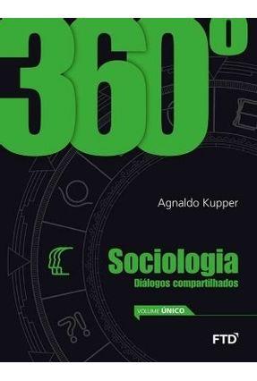 360° - Sociologia - Diálogos Compartilhados - Vol. Único - Kupper,Agnaldo pdf epub