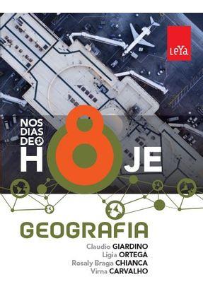 Nos Dias de Hoje - Geografia - 8º Ano - 2ª Ed. 2015 - Braga Chianca,Rosaly Giardino,Cláudio Ortega,Ligia pdf epub