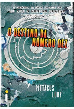 O Destino da Número Dez - Lore,  Pittacus   Hoshan.org
