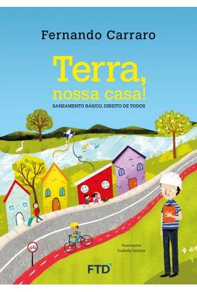 Terra, Nossa Casa! - Saneamento Básico, Direito de Todos - Carraro,Fernando pdf epub