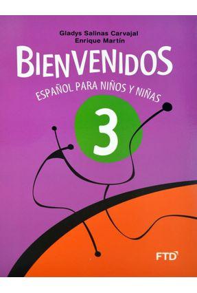 Bienvenidos - Español Para Niños Y Niñas - 3º Ano