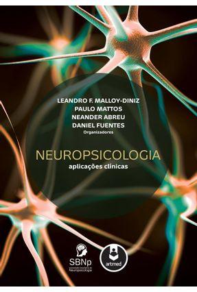 Neuropsicologia - Aplicações Clínicas - Malloy-diniz,Leandro F. | Tagrny.org