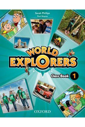 World Explorers - Class Book - Level 1 - Shipton,Paul Phillips,Sarah pdf epub