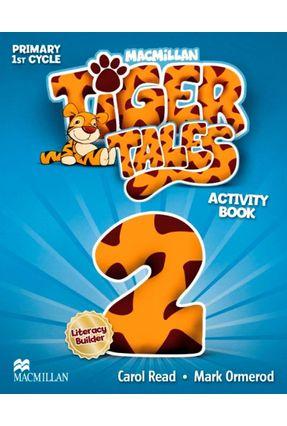 Tiger Tales - Activity Book - Level 2 - L. Peimbert M. Monterrubio Alvarez | Tagrny.org