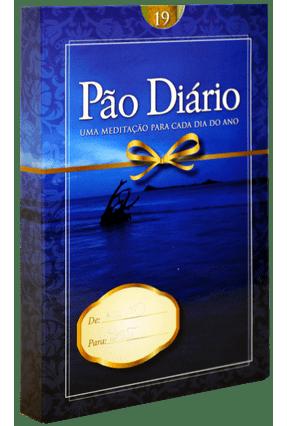 Pão Diário - Uma Meditação Para Cada Dia do Ano - Capa Azul Vol. 19 - Darmani,Lawrence Marcondes Filho,Juarez Garrido,Jaime Fernández pdf epub