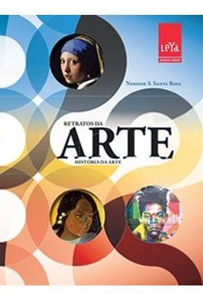 Retratos da Arte - História da Arte - Vol. Único - Atualizado - S. Santa Rosa,Nereide | Tagrny.org