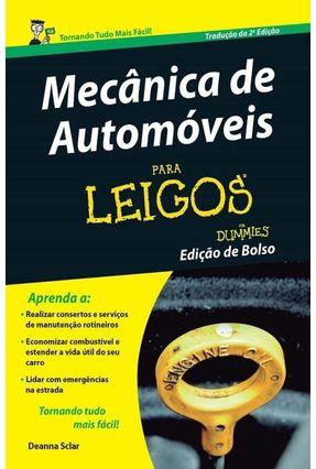 Mecânica de Automóveis - Para Leigos - 2ª Ed. 2016 - Sclar,Deanna | Hoshan.org