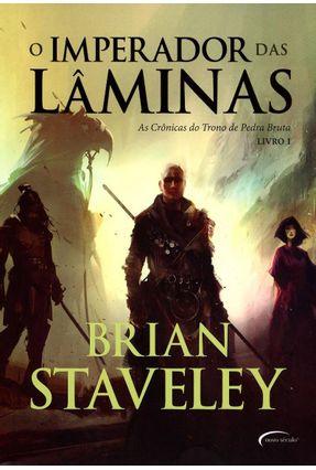 O Imperador Das Lâminas - Livro I - As Crônicas do Trono de Pedra Bruta - Staveley,Brian   Hoshan.org