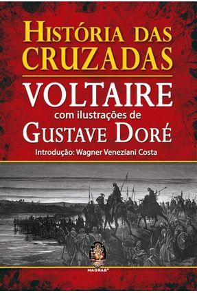 História Das Cruzadas - Voltaire | Hoshan.org