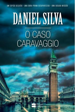 O Caso Caravaggio - Daniel Silva | Hoshan.org