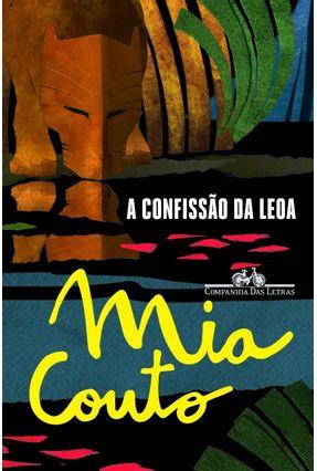 A Confissão da Leoa - Couto,Mia Couto,Mia | Tagrny.org