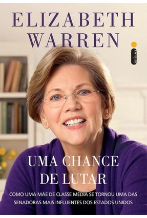 Uma Chance de Lutar - Warren,Elizabeth | Hoshan.org