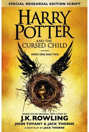 Harry Potter And The Cursed Child - Parts I & II - Special Uk Rehearsal Edition - Rowling,J. K. Thorne,Jack Tiffany,John   Hoshan.org