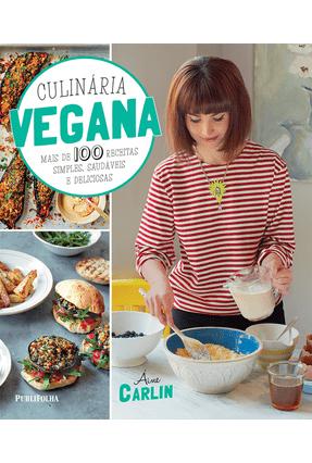 Culinária Vegana - Carlin,Áine | Tagrny.org