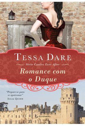 Romance Com o Duque - Col. Castles Ever After - Dare,Tessa | Hoshan.org