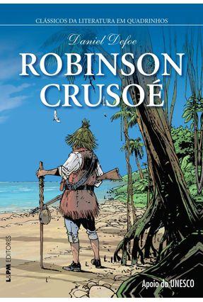 Robinson Crusoé - Col. Clássicos da Literatura Em Quadrinhos - Defoe,Daniel | Tagrny.org