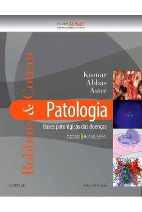 Robbins & Cotran - Patologia - Bases Patológicas Das Doenças - 9ª Ed. 2016* - Abbas,Abul K. Kumar,Vinay Fausto,Nelson pdf epub