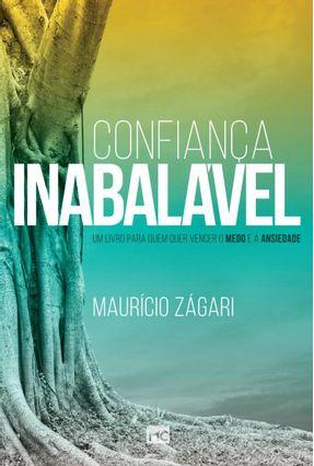Confiança Inabalável - Zágari,Maurício | Nisrs.org