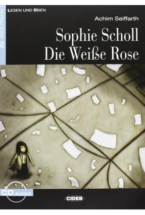 Sophie Scholl - Die Weiße Rose - Stufe 2 - Buch + CD - Seiffarth,Achim pdf epub